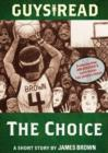 Guys Read: The Choice : A Short Story from Guys Read: The Sports Pages - eBook