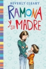 Ramona y su madre : Ramona and Her Mother (Spanish edition) - eBook