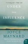 Under the Influence : A Novel - eBook