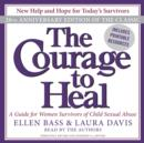 The Courage to Heal : A Guide for Women Survivors of Child Sexual Abuse - eAudiobook