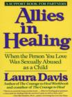 Allies in Healing : When the Person You Love Is a Survivor of Child Sexual Abuse - eBook