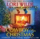 A Cowboy for Christmas : A Jubilee, Texas Novel - eAudiobook