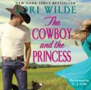 The Cowboy and the Princess - eAudiobook
