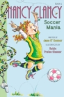 Fancy Nancy: Nancy Clancy, Soccer Mania - Book
