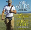 Love at First Sight : A Cupid, Texas Novel - eAudiobook