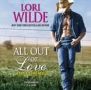 All Out of Love : A Cupid, Texas Novel - eAudiobook