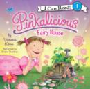 Pinkalicious: Fairy House - eAudiobook