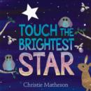 Touch the Brightest Star - Book