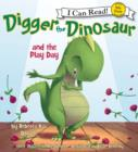 Digger the Dinosaur and the Play Day : My First I Can Read - eAudiobook