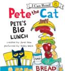 Pete the Cat: Pete's Big Lunch - eAudiobook