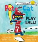 Pete the Cat: Play Ball! - eAudiobook