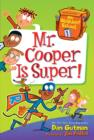My Weirdest School #1: Mr. Cooper Is Super! - eBook