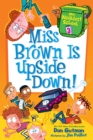 My Weirdest School #3: Miss Brown Is Upside Down! - eBook