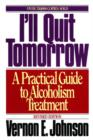 I'll Quit Tomorrow : A Practical Guide to Alcoholism Treatmen - eBook