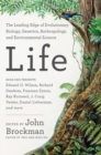 Life : The Leading Edge of Evolutionary Biology, Genetics, Anthropology, and Environmental Science - Book