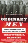 Ordinary Men : Reserve Police Battalion 101 and the Final Solution in Poland - eBook