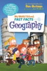 My Weird School Fast Facts: Geography - Book