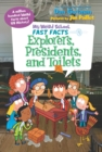 My Weird School Fast Facts: Explorers, Presidents, and Toilets - eBook