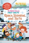 My Weird School Fast Facts: Space, Humans, and Farts - eBook