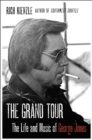 The Grand Tour : The Life and Music of George Jones - eBook