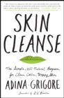 Skin Cleanse : The Simple, All-Natural Program for Clear, Calm, Happy Skin - eBook