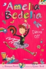 Amelia Bedelia Chapter Book #8: Amelia Bedelia Dances Off - Book