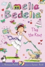 Amelia Bedelia Chapter Book #10: Amelia Bedelia Ties the Knot - Book