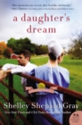 A Daughter's Dream : The Charmed Amish Life, Book Two - eBook