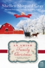 An Amish Family Christmas : A Charmed Amish Life Christmas Novel - eBook
