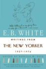 Writings from The New Yorker 1925-1976 - eBook