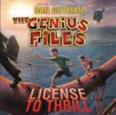 The Genius Files #5: License to Thrill - eAudiobook