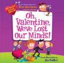 My Weird School Special: Oh, Valentine, We've Lost Our Minds! - eAudiobook