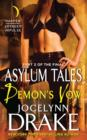 Demon's Vow : Part 2 of the Final Asylum Tales - eBook
