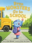 Even Monsters Go to School - Book