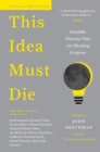 This Idea Must Die : Scientific Theories That Are Blocking Progress - eBook