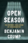 Open Season : Legalized Genocide of Colored People - Book