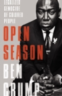 Open Season : Legalized Genocide of Colored People - eBook