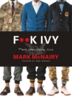 F--k Ivy And Everything Else - Book