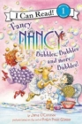Fancy Nancy: Bubbles, Bubbles, and More Bubbles! - Book