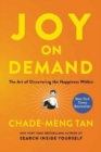 Joy on Demand : The Art of Discovering the Happiness Within - Book