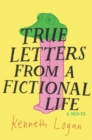 True Letters from a Fictional Life - Book