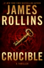 Crucible : A Thriller - eBook