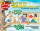 What Is the World Made Of? : All About Solids, Liquids, and Gases - Book