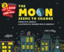 The Moon Seems to Change - Book