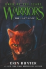 Warriors: Omen of the Stars #6: The Last Hope - Book