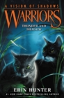 Warriors: A Vision of Shadows #2: Thunder and Shadow - eBook