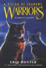Warriors: A Vision of Shadows #4: Darkest Night - Book