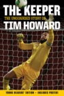 The Keeper: The Unguarded Story of Tim Howard Young Readers' Edition - eBook