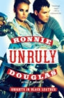 Unruly : Knights in Black Leather - eBook