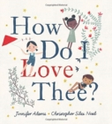 How Do I Love Thee? - Book